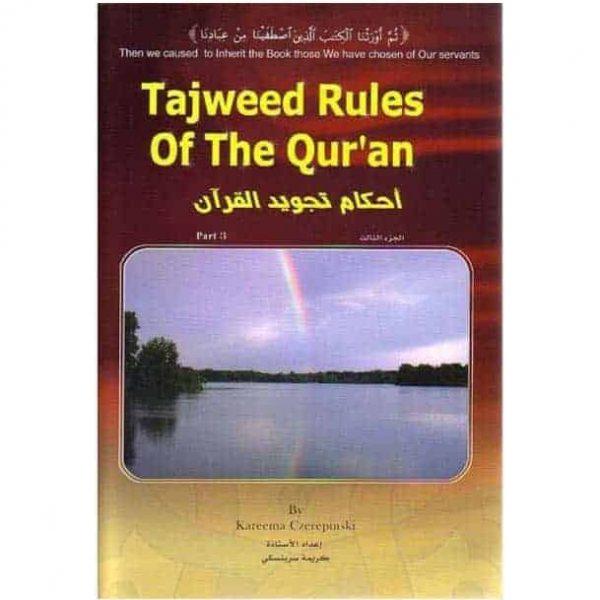 Tajweed Rules of the Qur'an Part 3 by Kareema Czerepinski