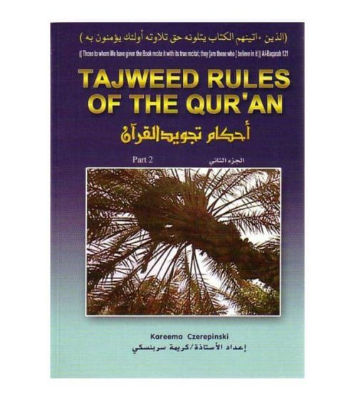 Tajweed Rules of the Qur'an Part 2 by Kareema Czerepinski