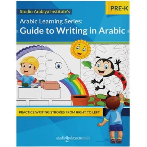 Arabic Learning Series: Guide to Writing in Arabic PRE-K