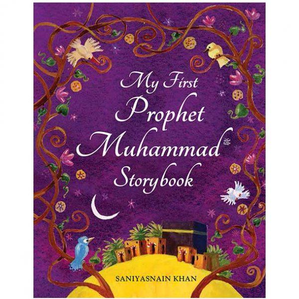 My First Prophet Muhammad Storybook by Saniyasnain Khan
