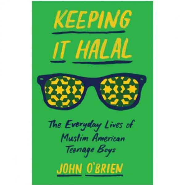 Keeping It Halal by John O'Brien
