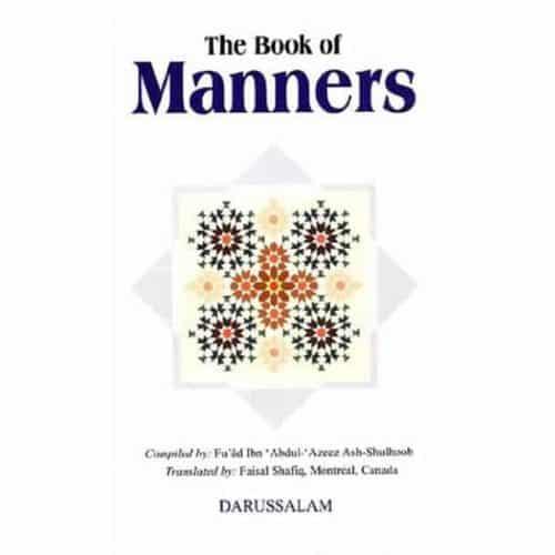 Book of Manners by Fu'ad Ibn 'Abdul-'Azeez Ash-Shulhoob