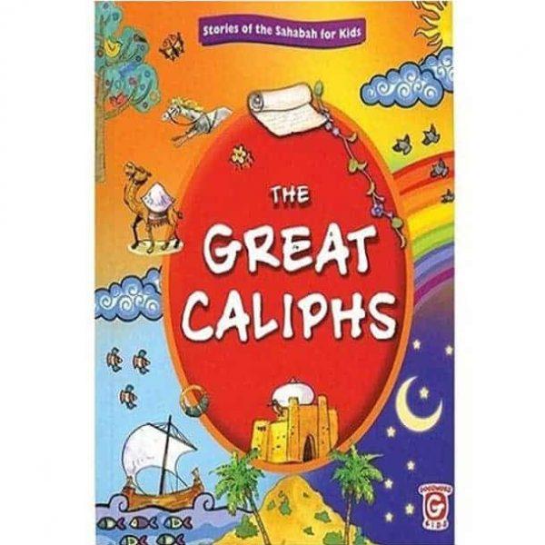 The Great Caliphs by Vinni Rahman, Nafees Khan, Maria Khan