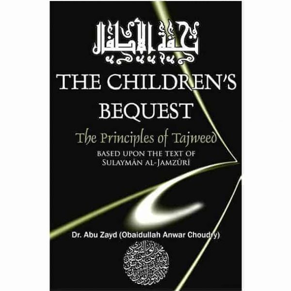 Children's Bequest 3rd Edition by Abu Zyd