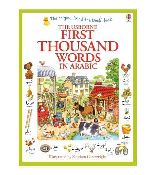 The Usborne First Thousand Words In Arabic by Heather Amery