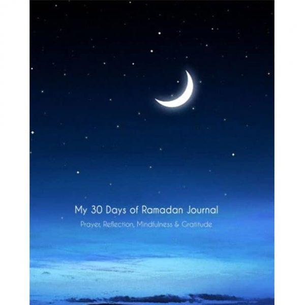 My 30 Days of Ramadan Journal by Ramadan Reflections