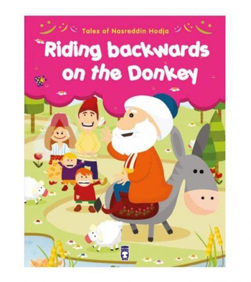 Tales From Nasreddin Hodja - Riding Backwards on the Donkey by Gamze Alici