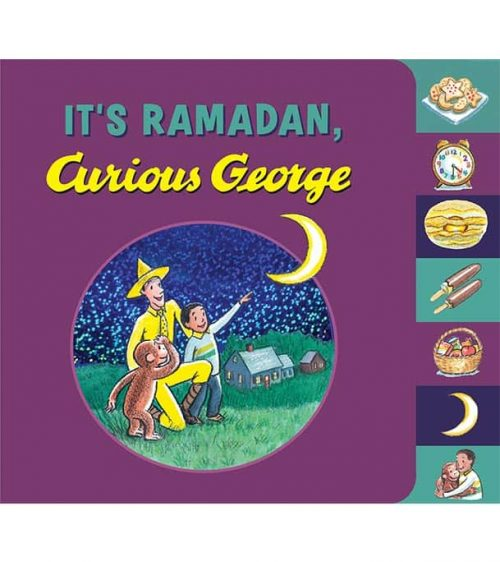 It's Ramadan, Curious George by Hena Khan, H. A. Rey