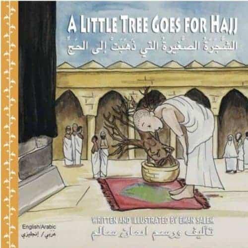 A Little Tree Goes for Hajj By Eman Salem