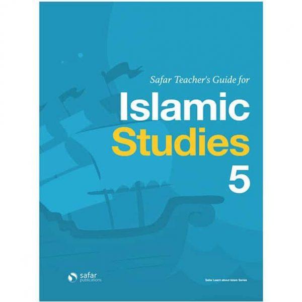 Safar Teacher's Guide for Islamic Studies – Book 5 by Hasan Ali