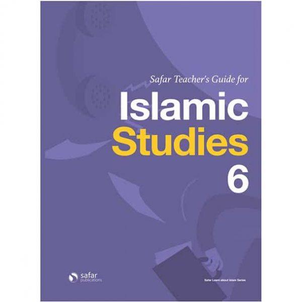 Safar Teacher's Guide for Islamic Studies – Book 6 by Hasan Ali